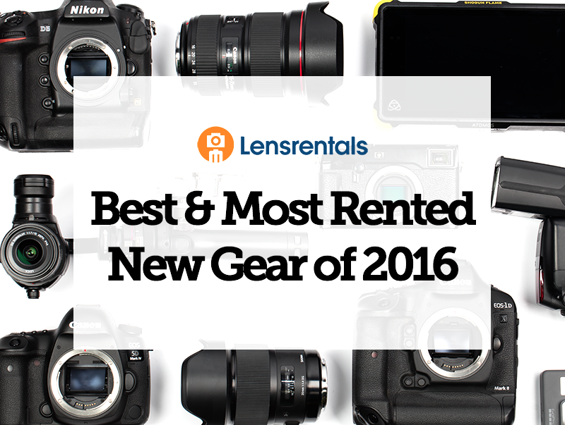 Most Rented Photography Gear 2016