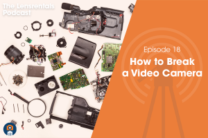 The Lensrentals Podcast Episode #18 – How to Break a Video Camera