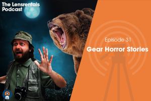 The Lensrentals Podcast Episode #31 – Gear Horror Stories